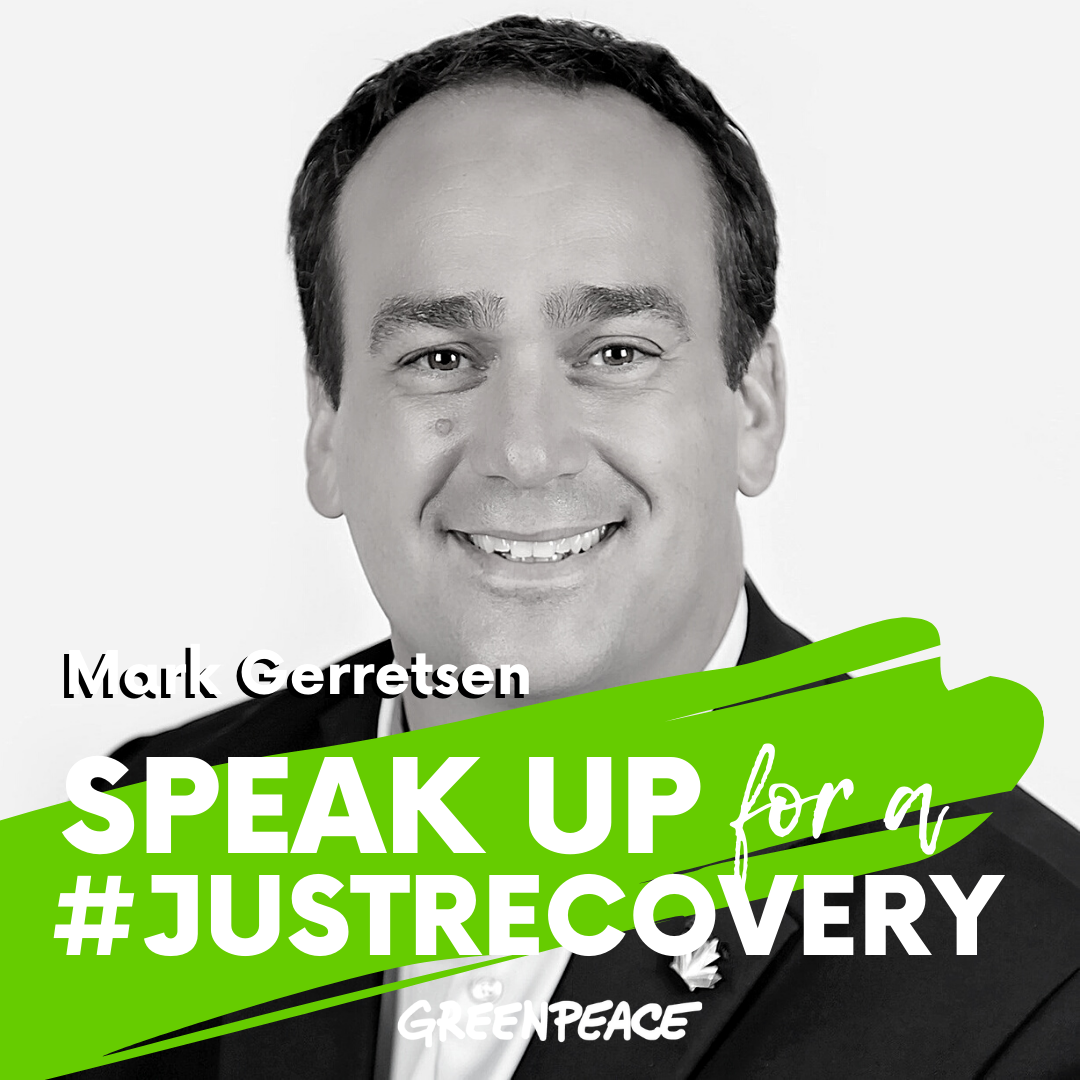 Mark Gerretsen speak up for a green and just recovery