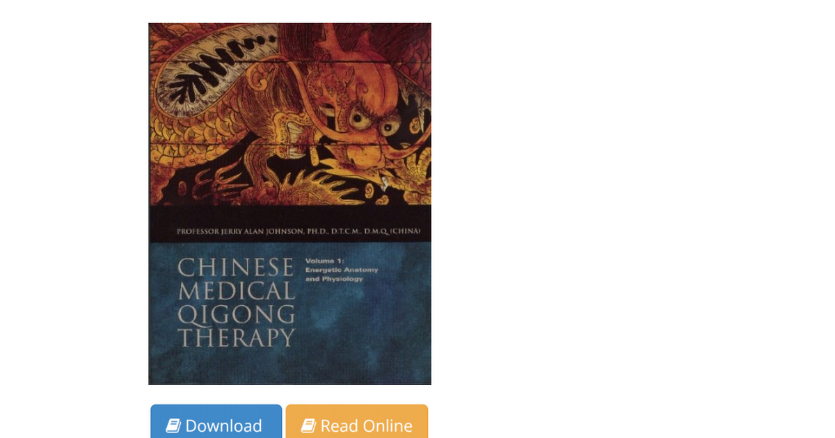Chinese Medical Qigong Therapy Vol 1 Energetic Anatomy and ...