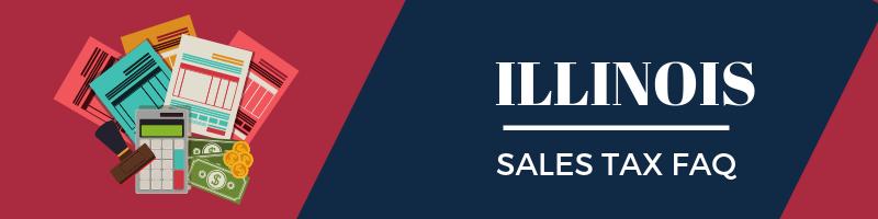 Illinois Sales Tax FAQ