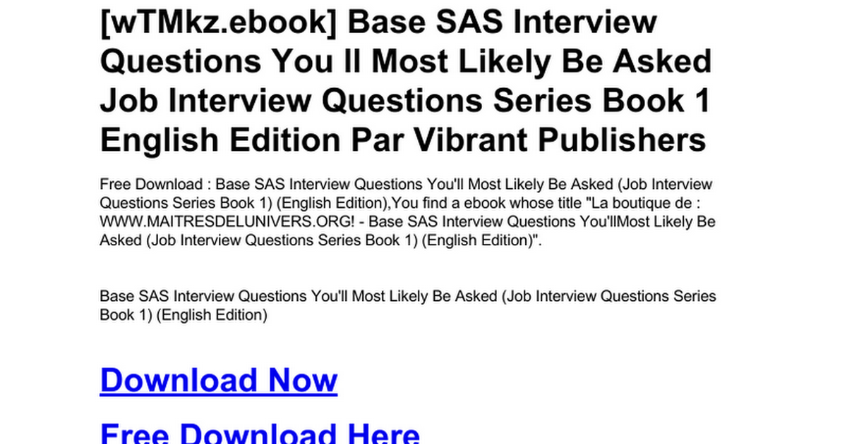 base sas interview questions you ll most likely be asked job interview questions series book 1 english editiondoc google docs