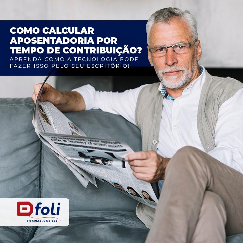 como calcular aposentadoria por tempo de contribuição?