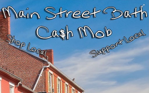 Main Street Bath cash mob - shop local, support local