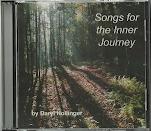 Songs for the Inner Journey CD: $10.00 + S&H