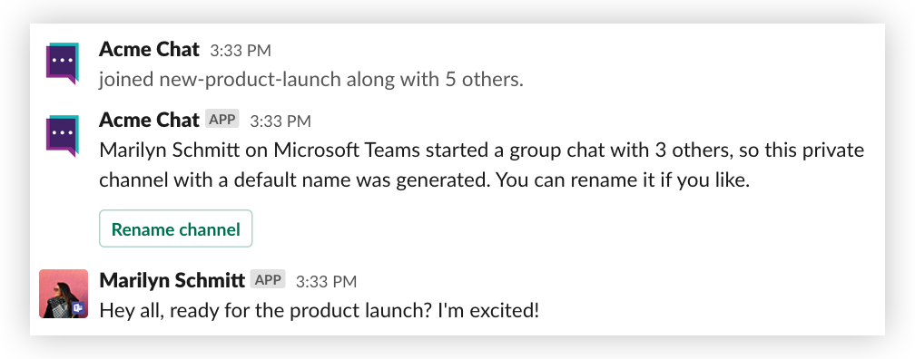 Microsoft Teams users won't see the renamed channel—only Slack users.