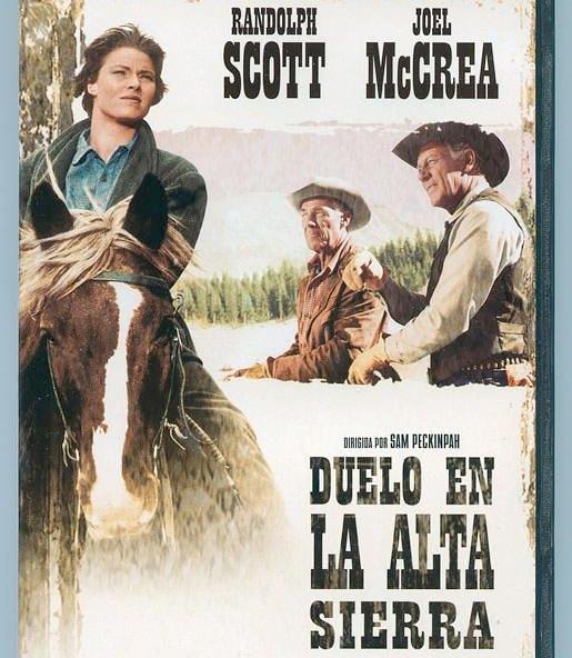 Duelo en la alta sierra (1962, Sam Peckinpah)