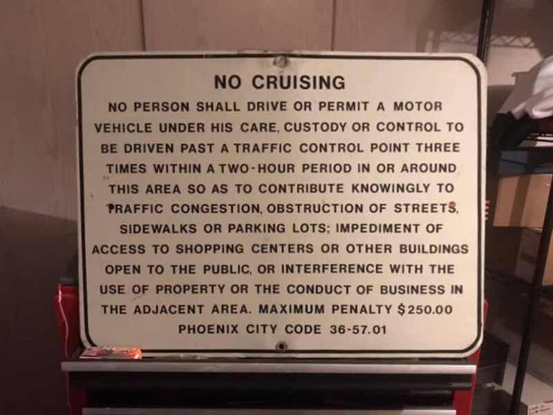 Anti-Cruising Sign