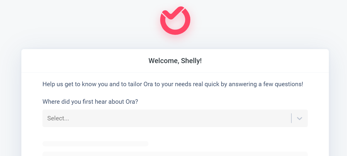 form from Ora with a question about where did you first hear about Ora and dropdown answer choices