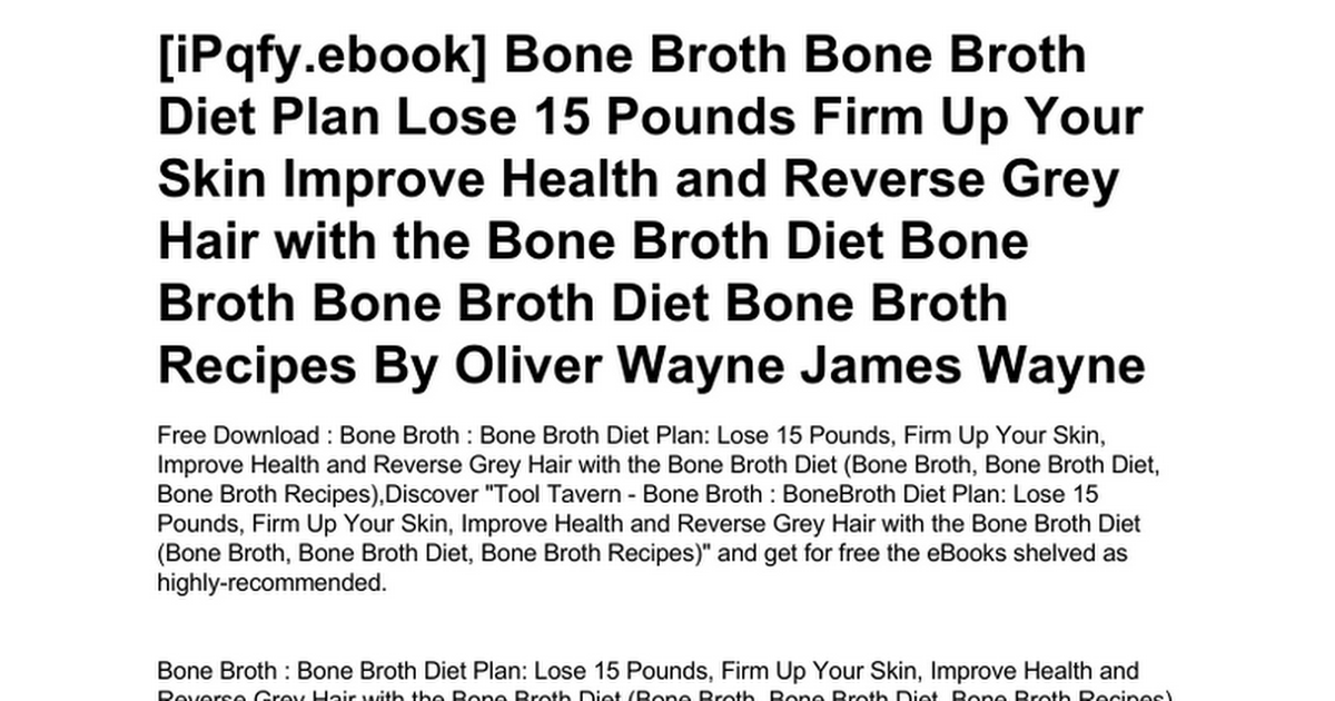 bone-broth-bone-broth-diet-plan-lose-15-pounds-firm-up-your