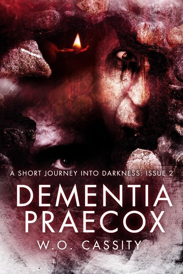 C:\Lola data\blog tour work\tours\cover reveal\Dementia Praecox\send to bloggers\Dementia Praecox.jpg