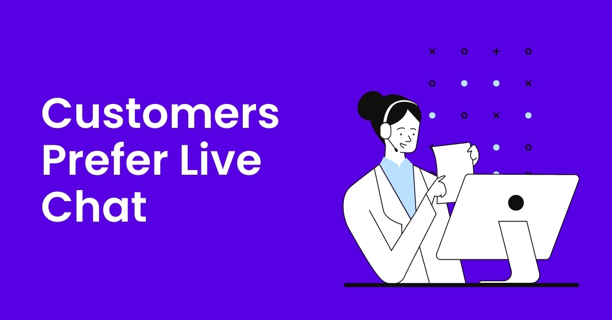 Customers Prefer Live Chat