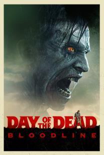 F:\DOCUMENT\cellcom\תמונות\סלקום טיוי\ניוזלטר יוני\פוסטרים\Day_of_the_Dead_Bloodline_POSTER.jpg