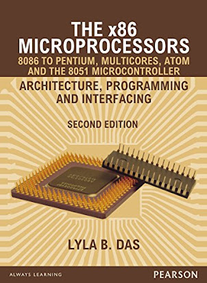 The X86 Microprocessors 8086 To Pentium Multicores Atom And 8051 Microcontroller 2 E Programming Interfacing By Lyla B Das