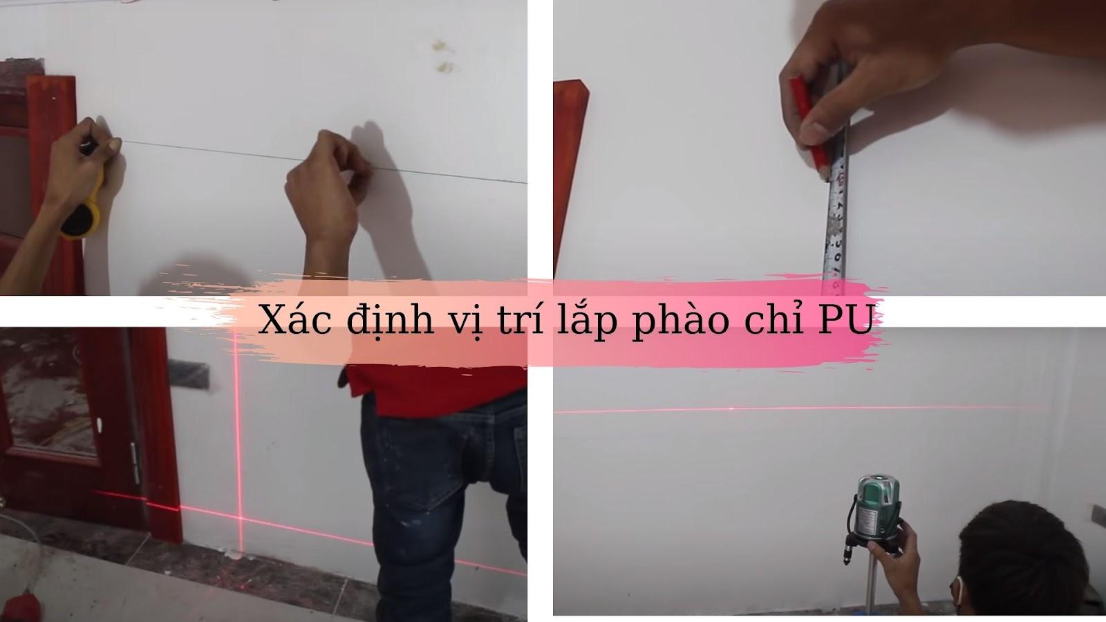 xác định vị trí lắp đặt phào chỉ Pu