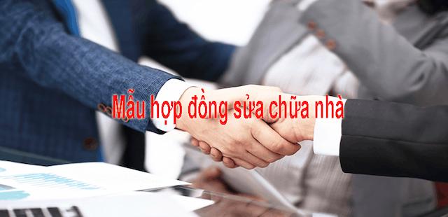 Hợp đồng sửa nhà dựa trên những quy định của pháp luật Việt Nam