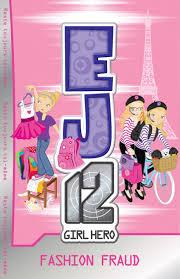 Image result for E J 12  Girl Hero  Fashion Fraud