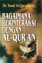 Bagaimana Berinteraksi dengan Al-Qur'an | RBI