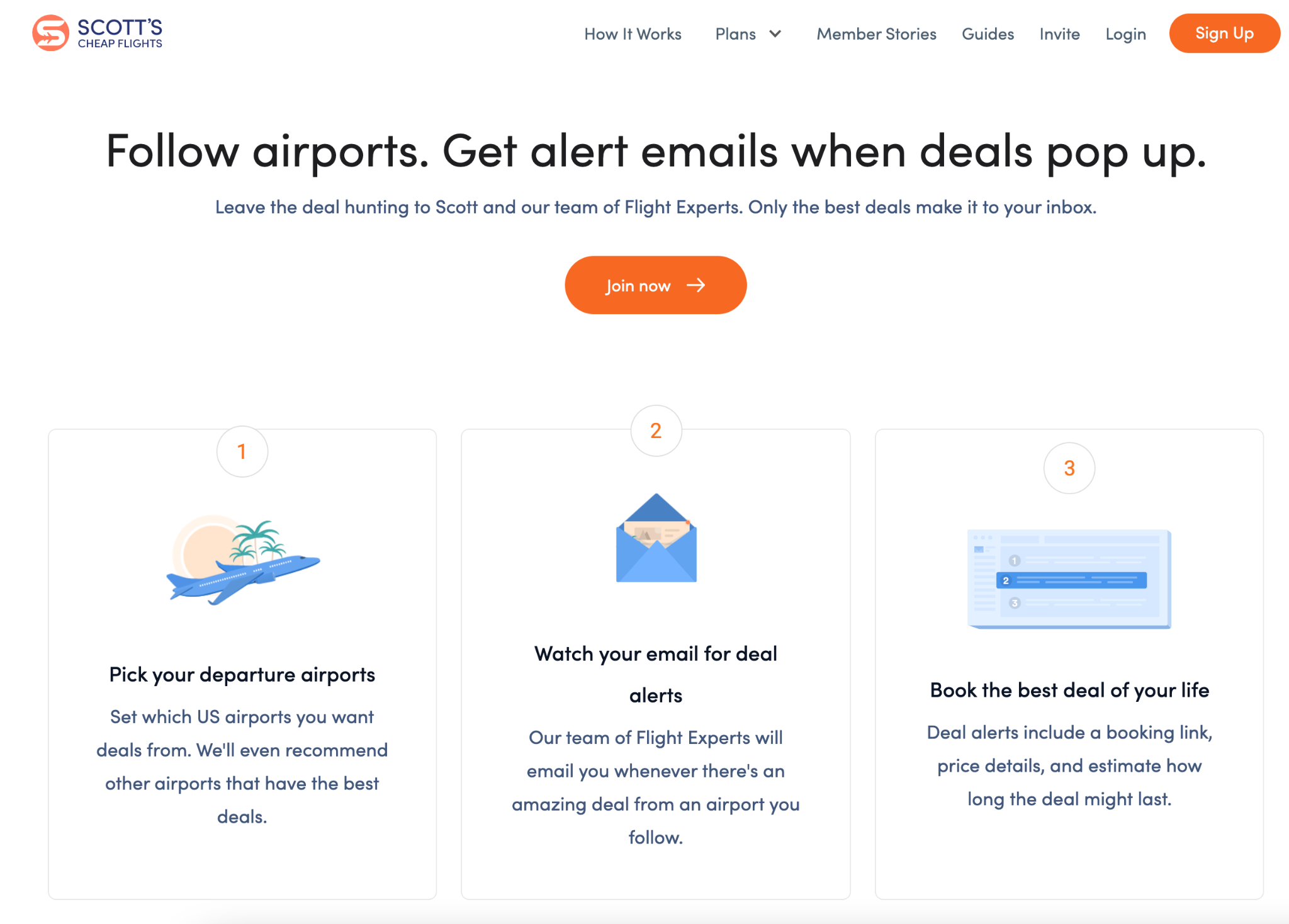 Scott's Cheap Flight's How It Works screen presents three steps: 1 Pick your departure airports, 2 Watch your email for deal alerts, 3 Book the best deal of your life. Each step includes a brief description if the user wants to know more, but the user does not have to read the descriptions to understand the process.