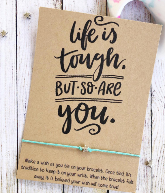 wishlet life is tough but so are you message gift idea
