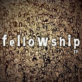 Fellowship EP