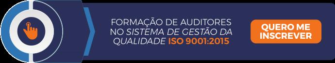 Formação de Auditores no Sistema de Gestão da Qualidade ISO 9001:2015!