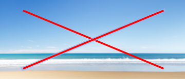 picture of empty beach with red x to show do not use