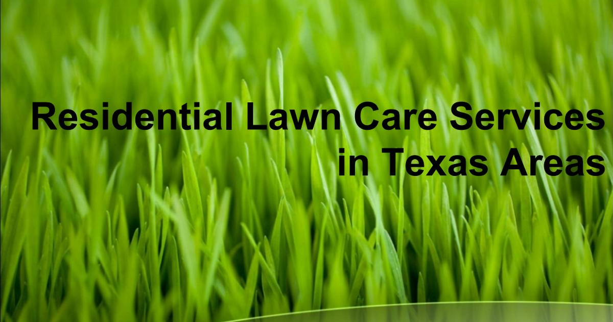 Get lawn mowing service near me texas.pdf