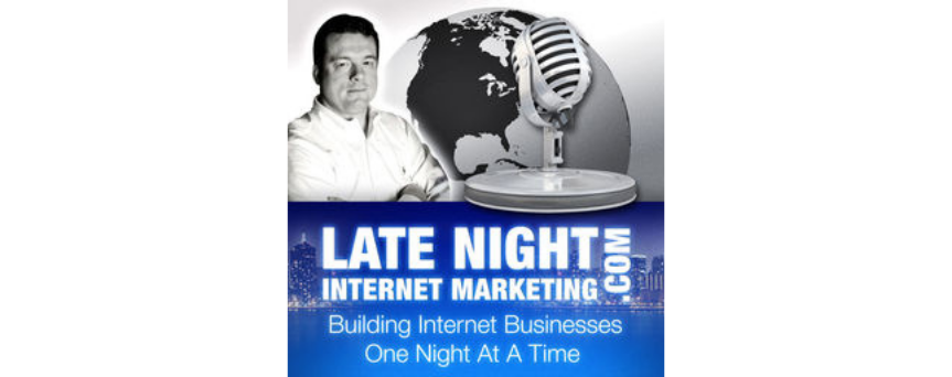 """Late Night Internet Marketing with Mark Mason podcasts logo """"building internet businesses one night at a time"""""""
