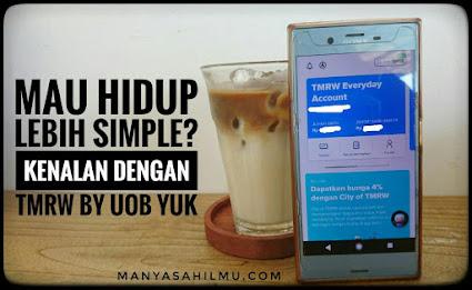 Mau hidup Lebih Simple? Kenalan dengan TMRW by UOB yuk