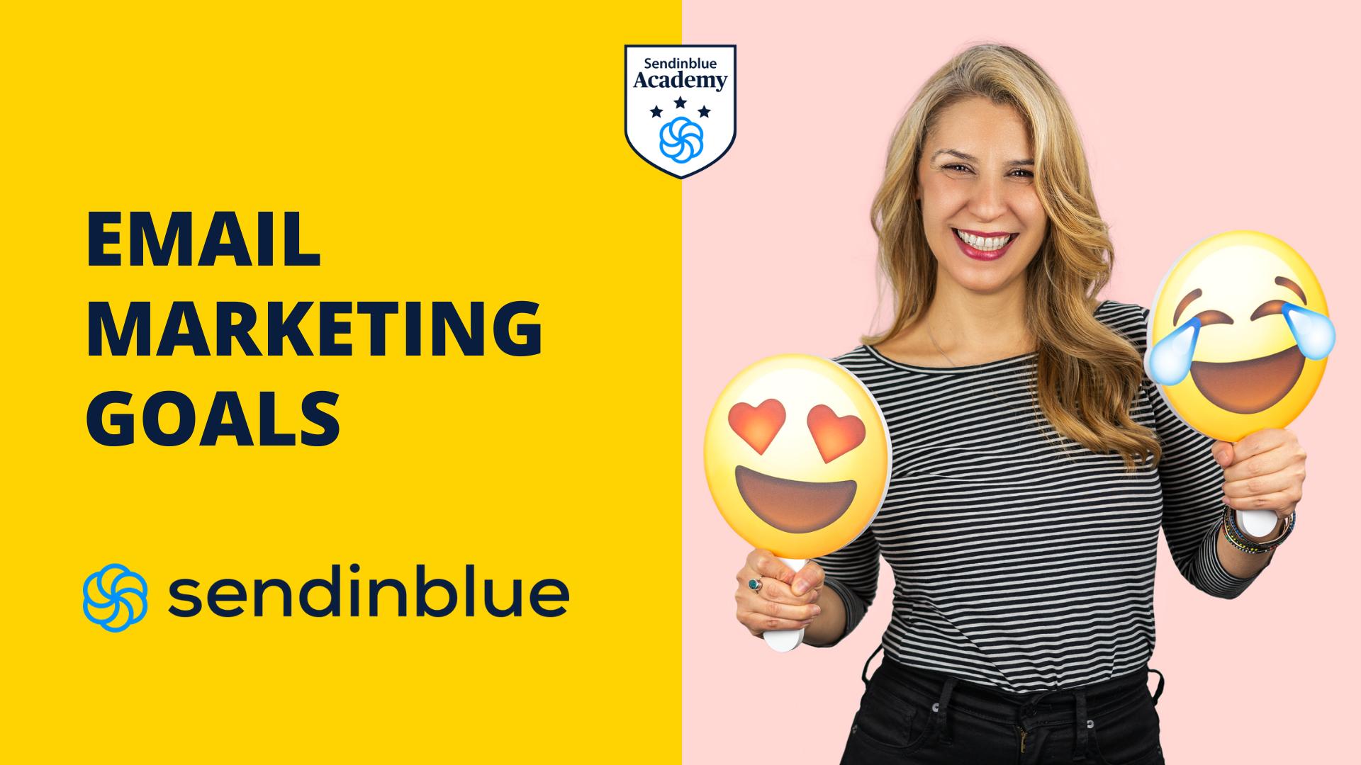 sendinblue academy graphic email marketing goals