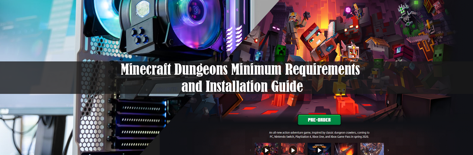 Minecraft Dungeons Minimum Requirements and Installation Guide