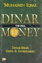 Dinar The Real Money: Dinar Emas, Uang dan Investasiku  | RBI