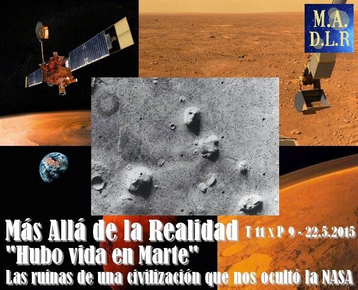 """""""Hubo vida en Marte"""" Las ruinas de una civilización que nos ha ocultado la NASA – MADLR 11x9 – 23/5/2015"""