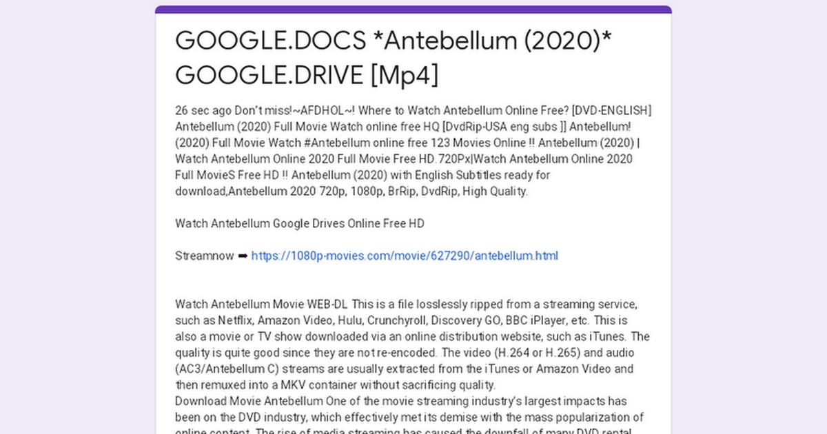 Google Docs Antebellum 2020 Google Drive Mp4