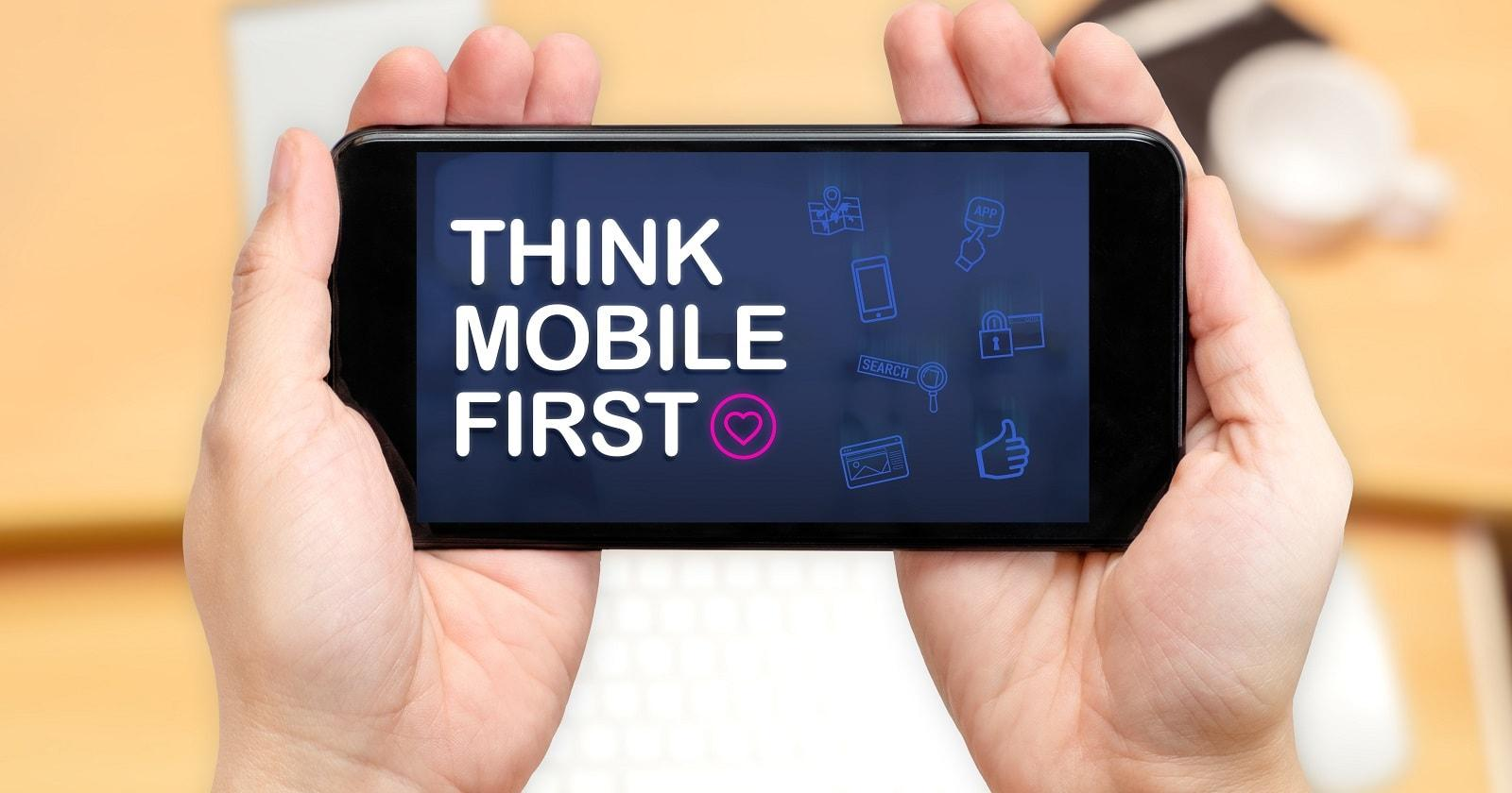 think mobile-first