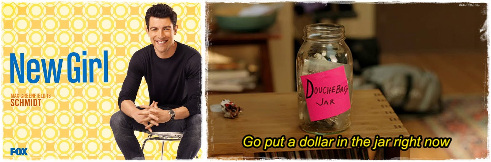 New Girl - Schmidt - Max Greenfield - Douchebag Jar
