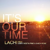 It's Our Time (feat. Gary Nesta Pine & Shea Rose)