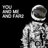 You and Me and Far2 (Explicit)