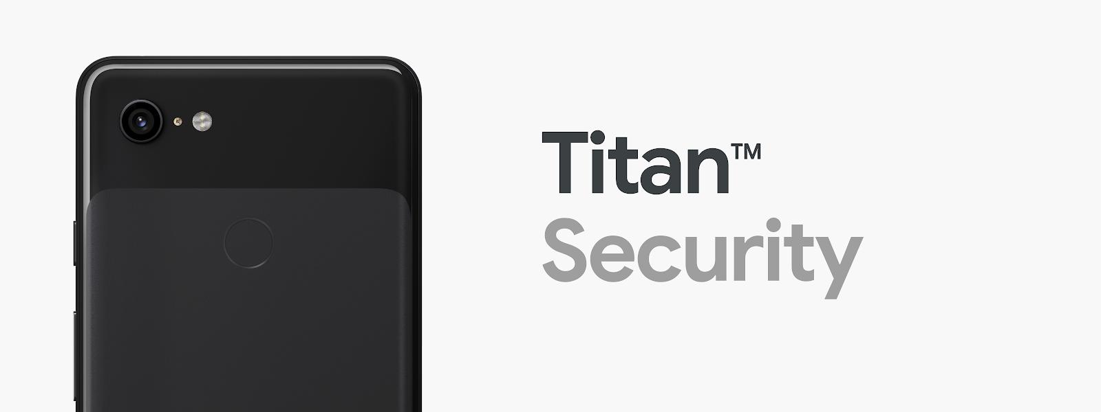 Titan M makes Pixel 3 our most secure phone yet