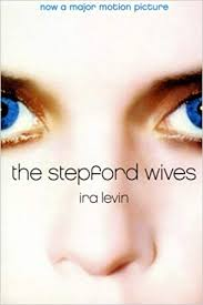 Image result for the stepford wives book