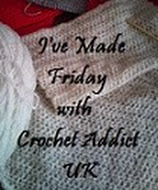 Crochet Addict UK I've Made Friday
