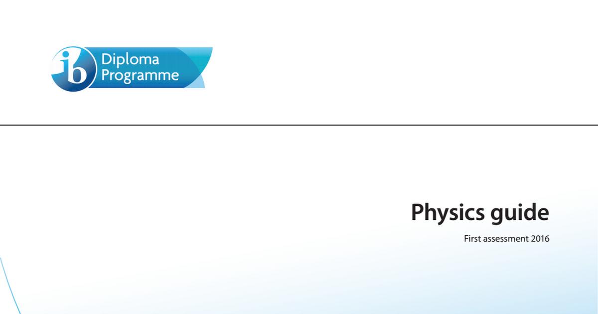 Ib Physics Syllabus 2016 Pdf Google Drive