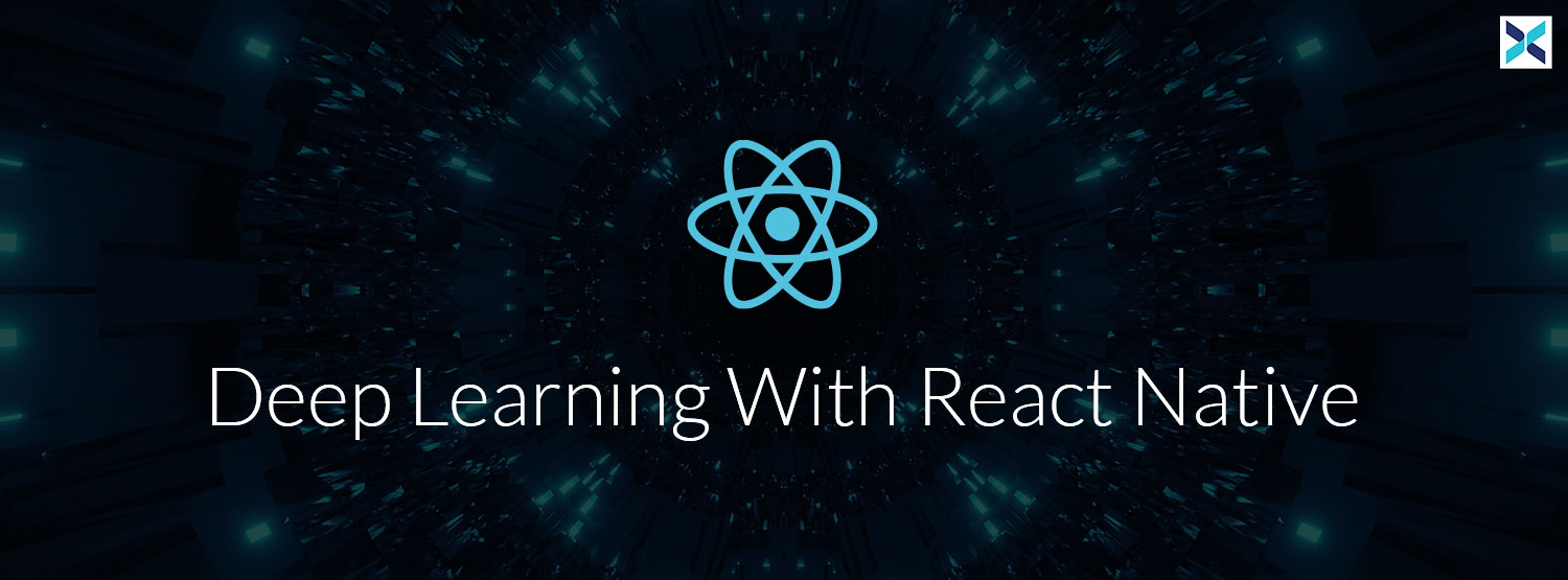 Deep Learning With React Native