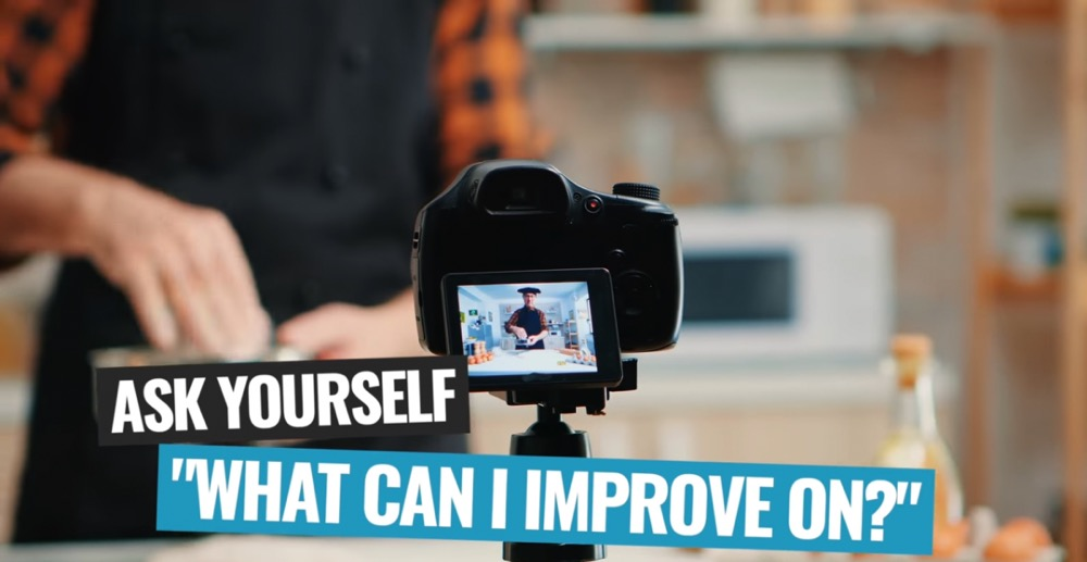 Ask yourself what you can improve on to grow your YouTube channel
