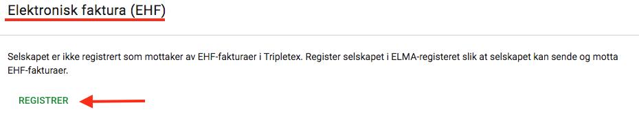 """737ea2fe Ønsker du å informere leverandørene dine at du nå er registrert for å motta  EHF-faktura (ELMA-registrert), se gjerne egen artikkel """"Jeg er registrert i  ..."""