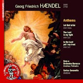 Handel: Anthems, Let God Arise HWV 256b, The Lord Is My Light HWV 255, In the Lord Put I My Trust HWV 247