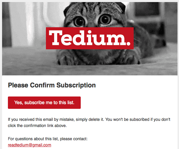 Example of Tedium Double Opt In Email Confirmation