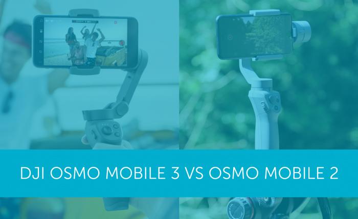 DJI Osmo Mobile 2 vs Osmo Mobile 3