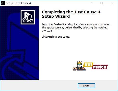 Nhấn Finish để hoàn tất quá trình cài đặt Just Cause 4 nha