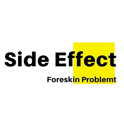 Side-Effects of Tight Foreskin Problem