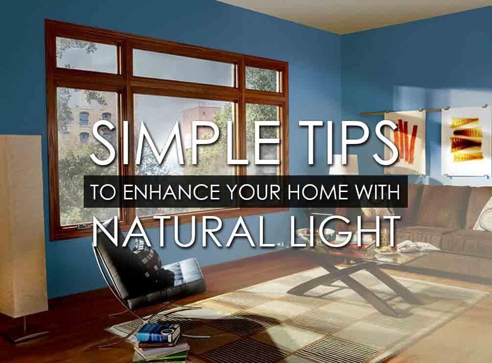 Simple Tips to Enhance Your Home